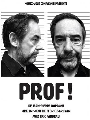 """Illustration pour l'actualité """"PROF"""" au Théâtre Francis Gag"""